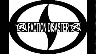 Faction Disaster - Final EP (No Vocals)
