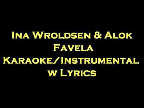 Ina Wroldsen & Alok - Favela KaraokeInstrumental w