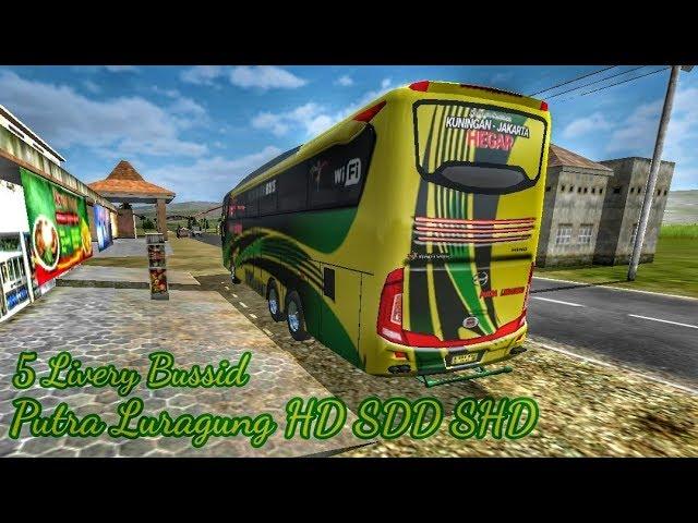 Berbagi Livery Bussid || Po. Putra Luragung HD SDD SHD