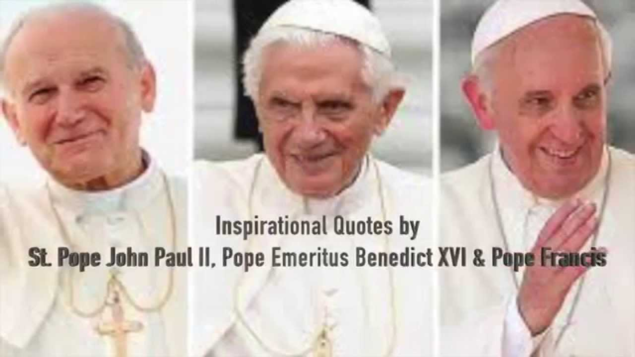 Inspirational Quotes By St Pope John Paul Ii Pope Emeritus