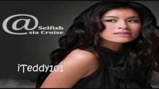 Asia Cruise- Selfish [MP3/Download Link] + Full Lyrics