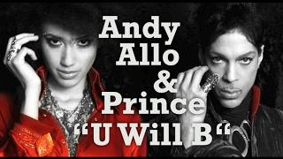 Andy Allo & Prince - U Will B [demo] 2013
