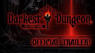 Darkest Dungeon: The Board Game - Official Trailer