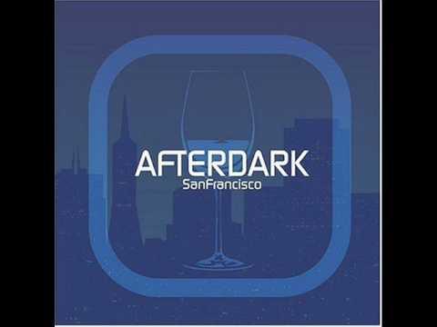 Afterdark : San Francisco (mixed by Dj MFR & David Ireland) [Deep House]
