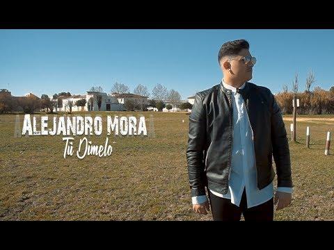 Alejandro Mora - Tú Dímelo (Videoclip Oficial)