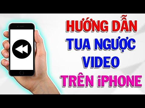 Hướng Dẫn Tua Ngược Video Trên iPhone.