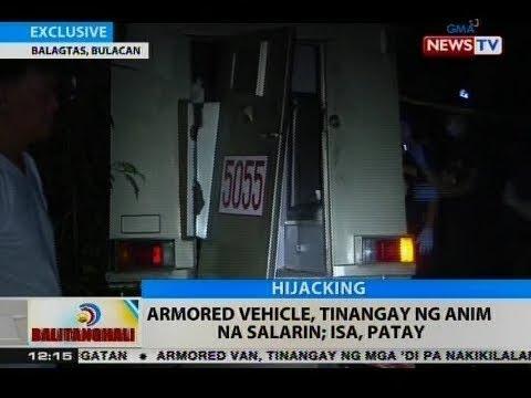 BT: Armored vehicle, tinangay ng anim na salarin; isa, patay