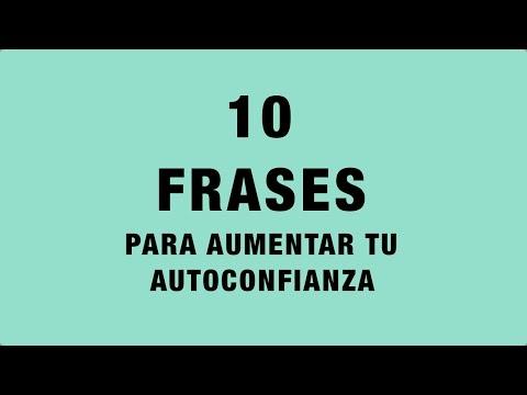 10 Frases Para Aumentar Tu Autoconfianza Coaching Youtube