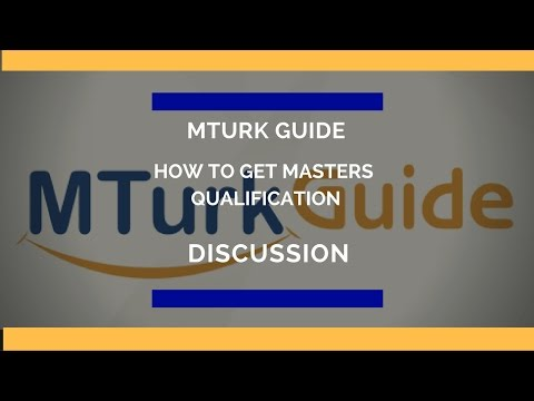 Masters Qualification on Mechanical Turk from MTurk Guide