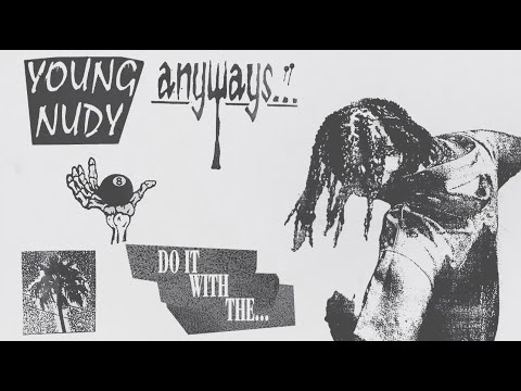 Young Nudy – Do It with The…