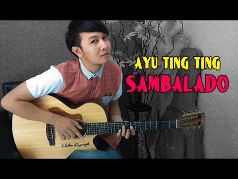(Ayu Ting Ting) Sambalado - Nathan Fingerstyle - Sambalado - Ayu Ting Ting