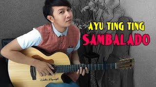 Video Ayu Ting Ting - Sambalado | Nathan Fingerstyle | Guitar Cover download MP3, 3GP, MP4, WEBM, AVI, FLV September 2017