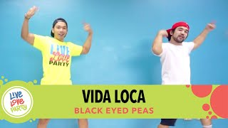 Vida Loca by Black Eyed Peas |  Live Love Party™ | Zumba® | Dance Fitness