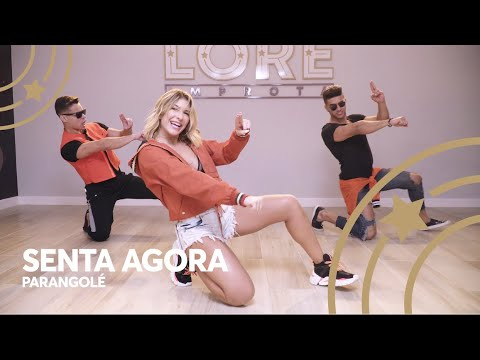 Senta Agora - Banda Parangolé  Lore Improta - Coreografia