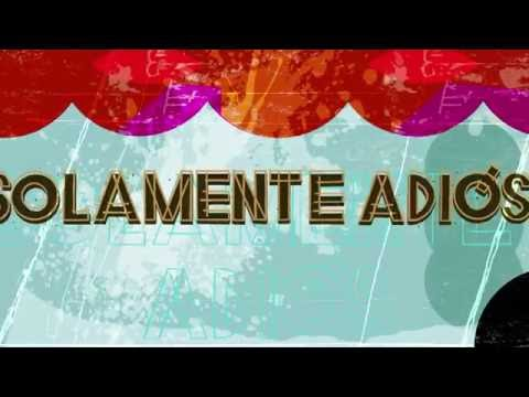 Ariel Rot - Solamente Adiós (Lyric Video)