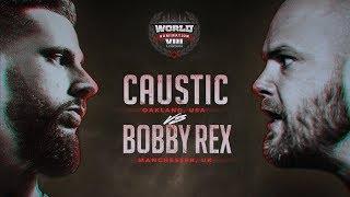KOTD - Caustic vs Bobby Rex   #WD8
