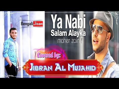 Song Ya nabi salam alayka maher zain mp3 Mp3 & Mp4 Download
