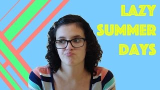 What to do on Lazy Summer Days