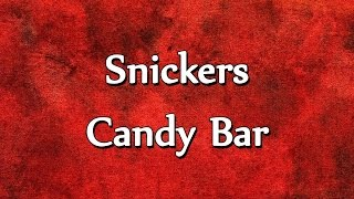 Snickers Candy Bar  RECIPES  EASY TO LEARN