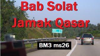 2002/03/08 Ustaz Shamsuri 25 - Bab Solat Jamak Qasar - BM3 ms26
