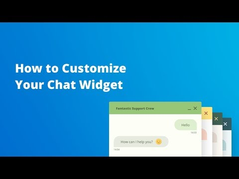 How To Customize Your Chat Widget
