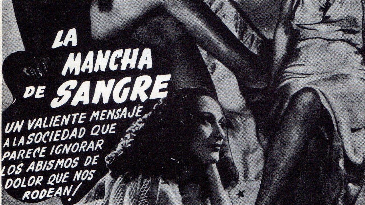 """Pelicula Porn Mexicana Clasica """"la mancha de sangre"""" (1937)"""