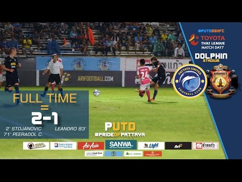 PUTDTV GOAL Highlight : Thai League 2017 : Pattaya United 2 - 1 Sisaket FC