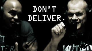 People Who Don't Deliver As Promised - Jocko Willink and Echo Charles