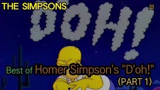 "Best of Homer Simpson's ""D'oh!"" - PART 1"