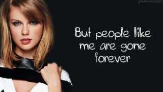 Taylor Swift - All You Had To Do Was Stay (Lyrics)