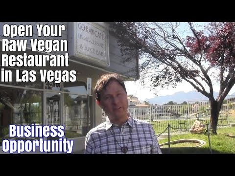 Open Your Raw Vegan Restaurant and Juice Bar in Las Vegas