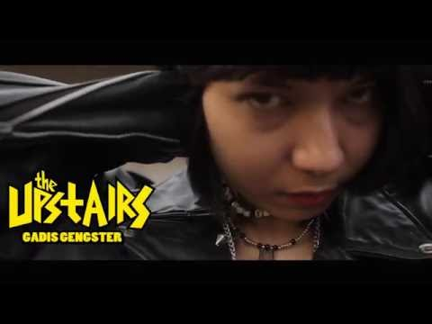 The Upstairs - Gadis Gangster (Music Video)