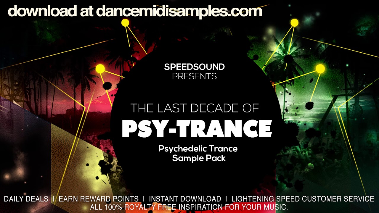 The Last Decade of Psytrance -  Psychedelic Trance Sample Pack Demo