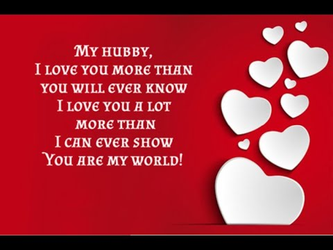 My Dear Husband I Love You Love Messages For Husband Whatsapp Status Images Quotes Iloveyou Youtube