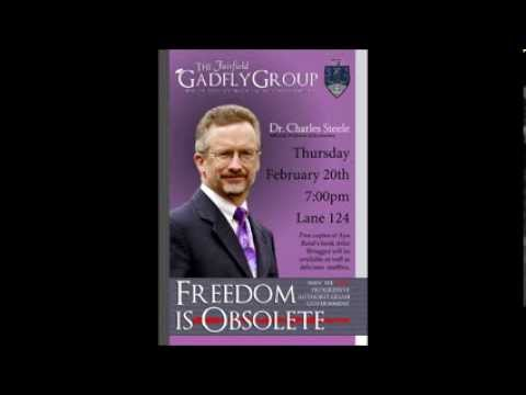 Dr. Charles Steele - Freedom is Obsolete - February 20, 2014