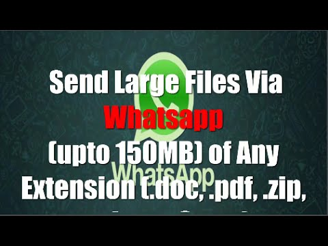 How to send large files with Whatsapp of Any Extension - YouTube