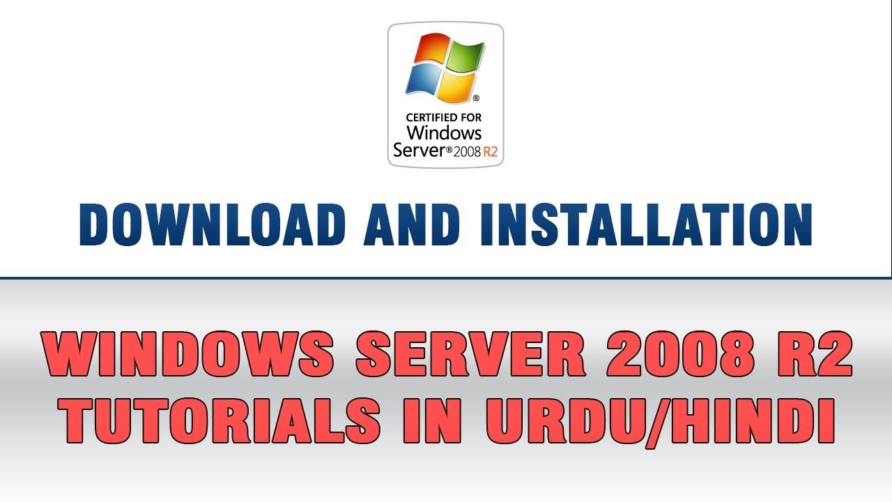 Windows Server 2008 R2 In Urdu & Hindi - Download and Installation