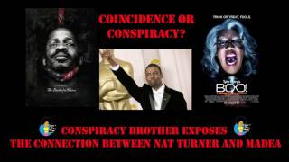 Conspiracy Brother Exposes The Connection Between Nat Turner and Madea