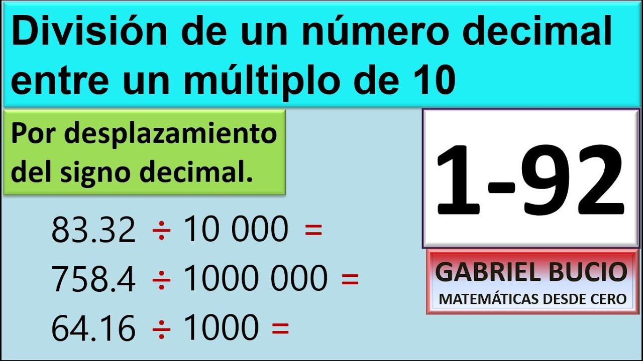 1-92 División de un número decimal entre un múltiplo de 10; por desplazamiento del signo decimal