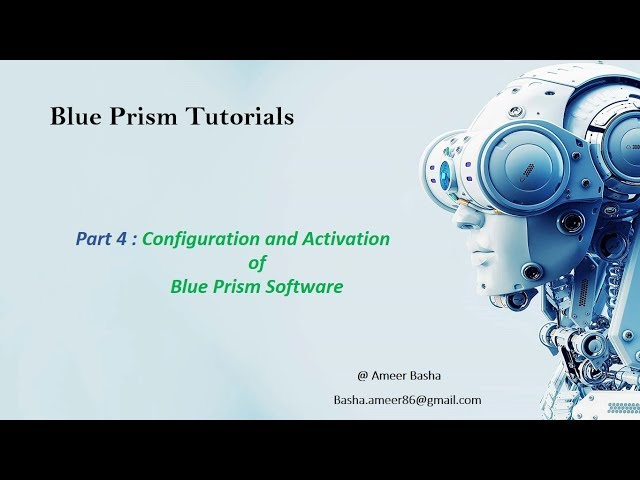 (Blue Prism) Part 4 :  Configuration And Activation of Blue Prism