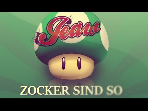 Download JEAW |  Zocker sind so (Official Audio)
