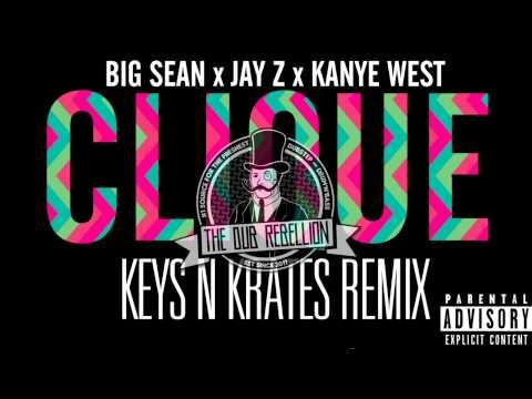 [Trap] Kanye West - Clique (feat. Big Sean & Jay Z) (Keys N Krates Remix)