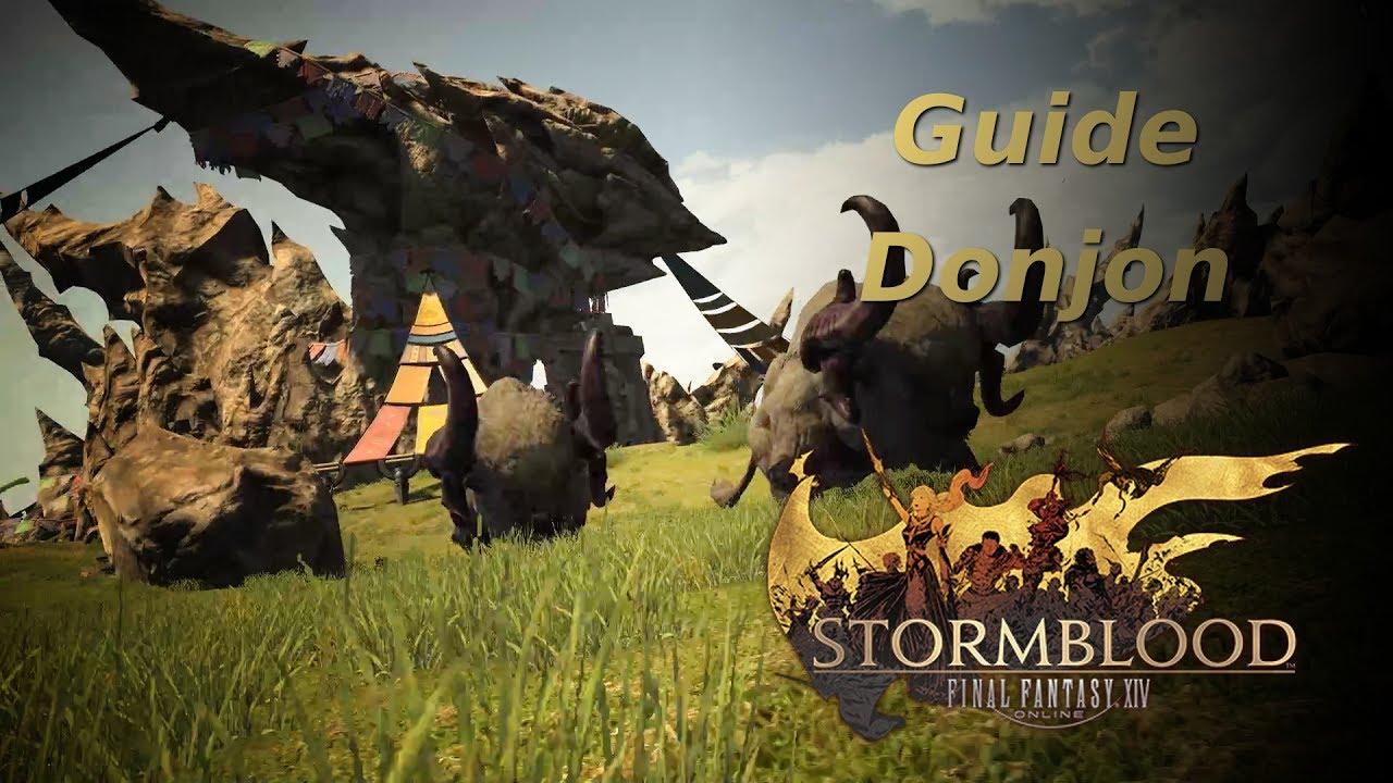 FFXIV Stormblood - Guide Donjon : La Force de bardam