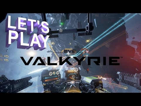 Let's Play some PSVR - EVE: Valkyrie!!!