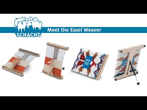 Meet The Schacht Easel Weaver