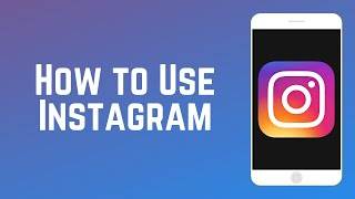 How to Use Instagram | Instagram Guide Part 2