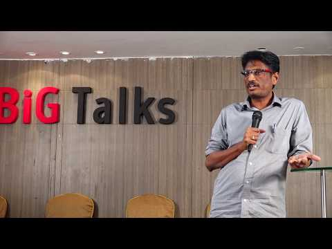 BiG Talks | Back to the Roots By Dr. G V Ramanjaneyulu (Agriculturist).