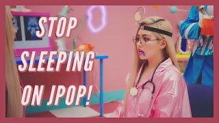 STOP SLEEPING ON JPOP || Weeaboo