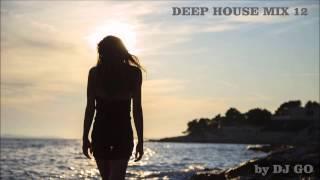DEEP HOUSE MIX 12 - by DJ GO