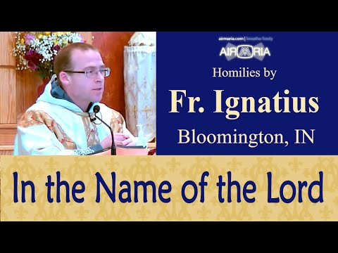 St. Spes & How to Ask in the Name of the Lord - May 23 - Homily - Fr Ignatius